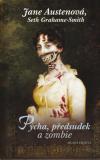 Pýcha, předsudek a zombie - Austenová/Grahame-Smith (Pride, a Prejudice and Zombies)