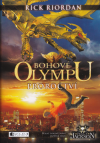 Bohové Olympu 1 - Proroctví - Riordan Rick (The Heroes of Olympos 1 - The Lost Hero)