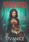 Alfa a Omega 01 - Štvanice - Briggs Patricia (Cry Wolf + Alpha and Omega)