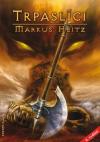 Trpaslíci 1 - Trpaslíci - Heitz Markus (Die Zwerge)