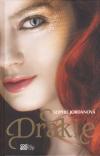 Drakie 1 - Jordanová Sophie (Firelight)