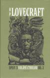 Spisy 3: Volání Cthulhu - díl 2. - Lovecraft H. P.