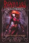Rudovlasá - cesta čarodějky - Neomillnerová Petra