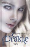 Drakie 2 - Útěk - Jordanová Sophie (Vanish: A Firelight Novel)