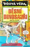Děsivá věda - Děsní dinosauři - Oliver Martin (The Knovledge: Dead Dinosaurs)