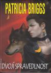 Alfa a Omega 03 - Dvojí spravedlnost - Briggs Patricia (Fair Game)