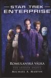 Star Trek: Enterprise 2 - Romulanská válka 1 - Pod křídlem dravce - Martin Michael A. (Star Trek Enterprise: The Romulan War - Beneath the Raptor's Wing)