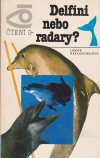 Delfíni nebo radary ant. - Sergejev Boris (Živyje lokatory okeana)