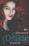 Drakie 3 - Návrat - Jordanová Sophie (Hidden: A Firelight Novel)