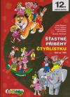 Čtyřlístek: 12 Šťastné příběhy čtyřlístku - Němeček Jaroslav