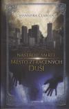 Město ztracených duší brož. - Clareová Cassandra (City of Lost Souls /Mortal Instruments 5/)