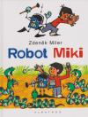Robot Miki - Miler Zdeněk