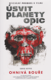 Úsvit planety opic 1 - Ohnivá bouře - Keyes J. Gregory (Dawn of the Planet of the Apes: Firestorm)