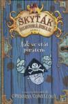Škyťák Šelmovská Štika III - kniha 2 - Jak se stát pirátem - Cowellová Cressida (How to Be a Pirate)