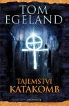 Tajemství katakomb - Egeland Tom (Katakombens hemmelighet)