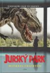 Jurský park 1 /3. vyd./ - Crichton Michael (Jurassic Park)