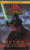Star Wars: Legends 2 - Revan - Karpyshyn Drew (STar Wars - The Old Republic: Revan)
