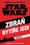 Star Wars - Zbraň rytíře Jedi - Fry Jason (Star Wars. The Weapon of a Jedi.)
