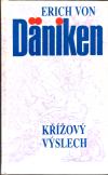 Křížový výslech 1. vyd, ant. - Daniken Erich Von (Daniken im Kreutzverhor)