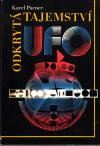 Odkrytá tajemství UFO ant. - Pacner Karel