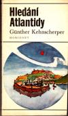 Hledání Atlantidy ant. - Kehnscherper Gunther (Auf der Suche nach Atlantis)