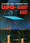 UFO - návraty bohů ant. - Liška/Šiška Vladimír/Vladimír