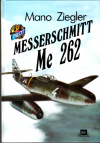 Messerschmidt Me 262 ant. - Ziegler Mano (Turbinenjager Me 262)