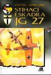 Stíhací eskadra JG 27 ant. - Ring/Girbig Hans/Werner (Jagdgeschwader 27)