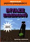 Neoficiální hráčovo dobrodružství 3 - Invaze Endermanů - Morgan Winter (The Endermen Invasion: An Unofficial Gamer' Adventure Book Three)