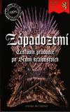 Západozemí - cestovní průvodce po Sedmi královstvích - Bettridge Daniel (A Travel Guide to the Seven Kingdoms of Westeros)