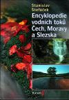 Encyklopedie vodních toků Čech, Moravy a Slezska ant. - Štefáček Stanislav