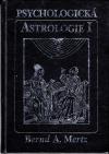 Psychologická Astrologie I. ant. - Mertz Bernd A. (Psychologische Astrologie I)