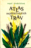 Atlas nejdůležitějších trav ant.