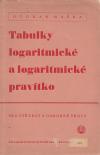 Tabulky logaritmické a logaritmické pravítko - Pro střední a odborné školy ant. - Maška Otokar