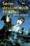 Sedm strašidelných příběhů - Jacques B. (Seven Strange and Ghostly Tales)
