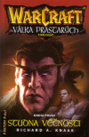 WarCraft Válka prastarých 1 Studna věčnosti - Knaak A. Richard (WarCraft - Well of Eternity)