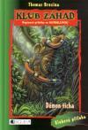 Klub záhad 04: Démon ticha - Brezina Thomas (Der Geist aus dem Dschungel)