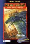 Klub záhad 11: Dům příšer - Brezina Thomas (Das Monsterhaus)