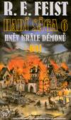 Hadí sága 6: Hněv krále démonů 2 - Boj - Feist Raymond Elias (Rage Of A Demon King vol. 2)