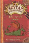 Škyťák Šelmovská Štika III - kniha 1 - Jak vycvičit draka - Cowellová Cressida (How to Train Your Dragon)