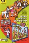 Čtyřlístek: 09 Věčné příběhy Čtyřlístku - Štíplová/Němeček Ljuba/Jaroslav
