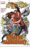 Spider-Man: Šťastné narozeniny - Straczynski Michael J. (The Amazing Spider-Man: Unintended Consequences)