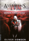 Assassin's Creed 02: Bratrstvo - Bowden Oliver (Assassins Creed: Brotherhood)