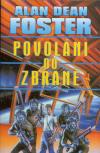 Povoláni do zbraně - Foster Alan Dean (A call to Arms)