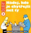 Dilbert 3: Hádej, kdo je chytřejší než ty - Adams Scott