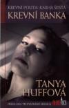 Krevní banka - Huffová Tanya (Blood Bank)