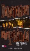 Imaginární (ne?)přátelé 1 - Pan Mumla - Hutchison Barry (Invisible Friends: Mr. Mumbles)