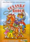 Čtyřlístek: Texaské rodeo - Němeček Jaroslav